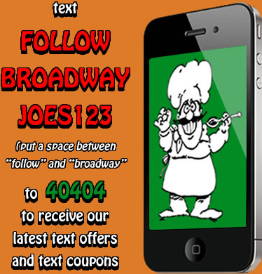 Text Broadway Joe's